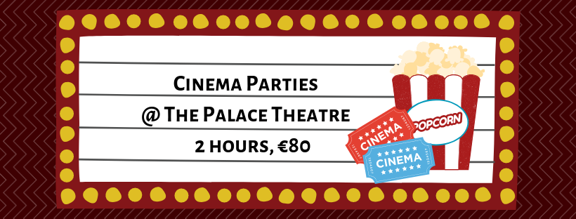 Cinema-Parties-@-The-Palace-Theatre