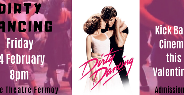 Dirty Dancing this Valentines!