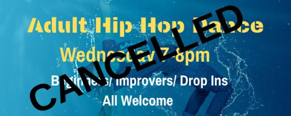 Adult Hip Hop Cancelled