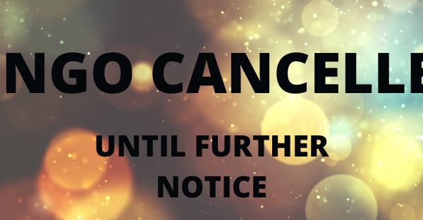 Weekly Bingo Cancelled