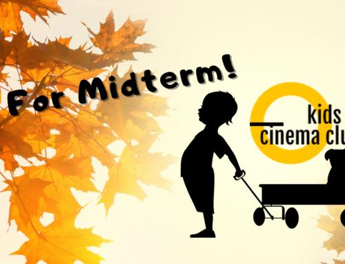 Kids Cinema Club for Midterm!
